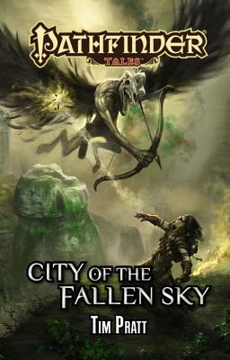 City of the Fallen Sky By Pratt, Tim